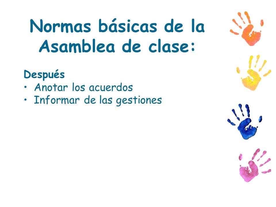 Normas básicas de la Asamblea de clase: