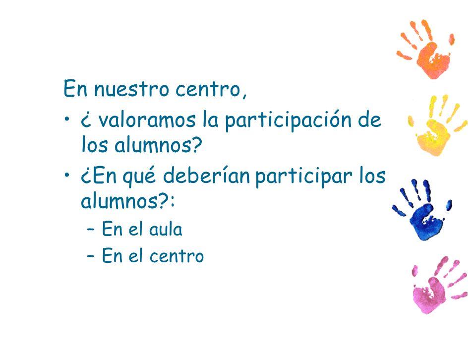 ¿ valoramos la participación de los alumnos