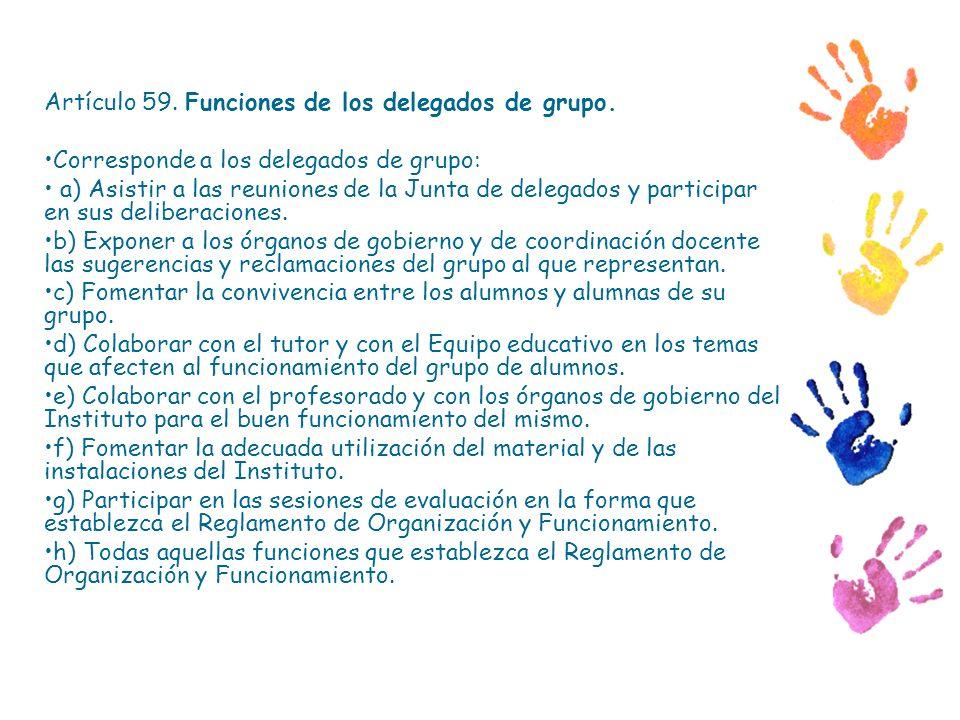 Artículo 59. Funciones de los delegados de grupo.
