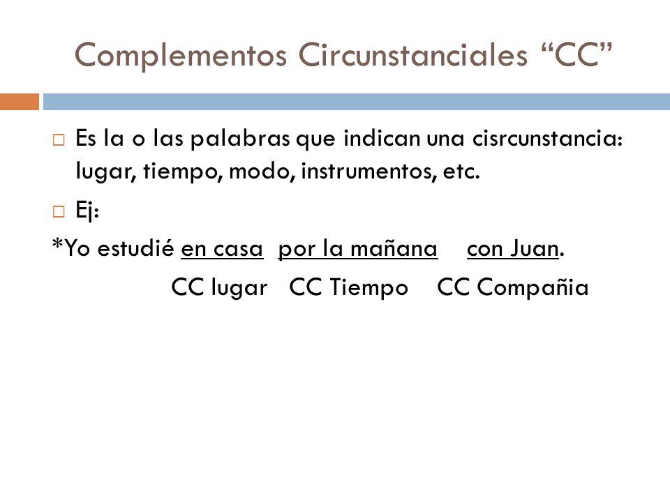 Complementos Circunstanciales CC