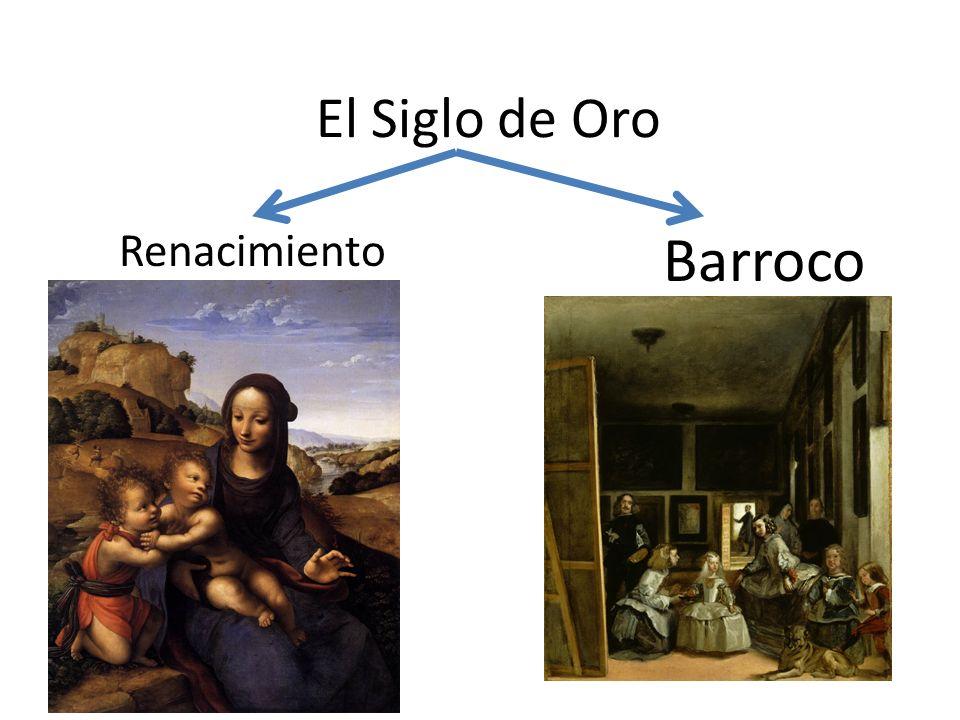 El Siglo de Oro Renacimiento Barroco