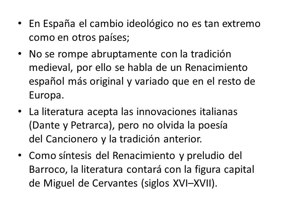 En España el cambio ideológico no es tan extremo como en otros países;