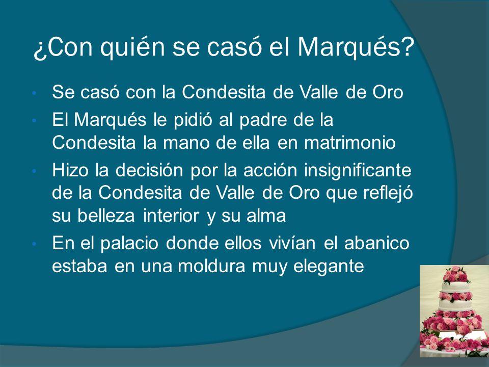 ¿Con quién se casó el Marqués