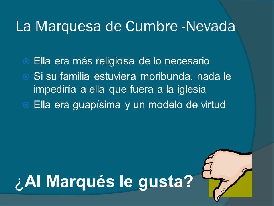 La Marquesa de Cumbre -Nevada