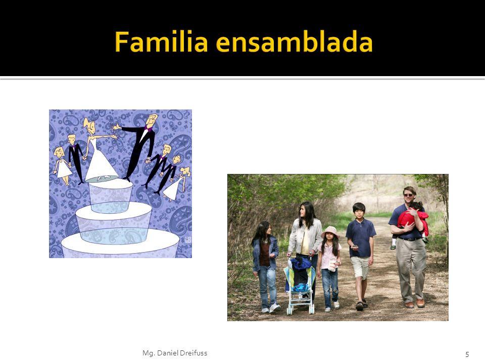 Familia ensamblada Mg. Daniel Dreifuss