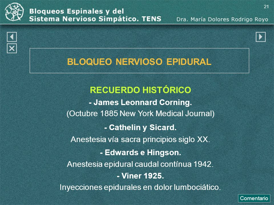 BLOQUEO NERVIOSO EPIDURAL - James Leonnard Corning.