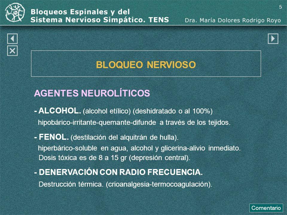 BLOQUEO NERVIOSO AGENTES NEUROLÍTICOS