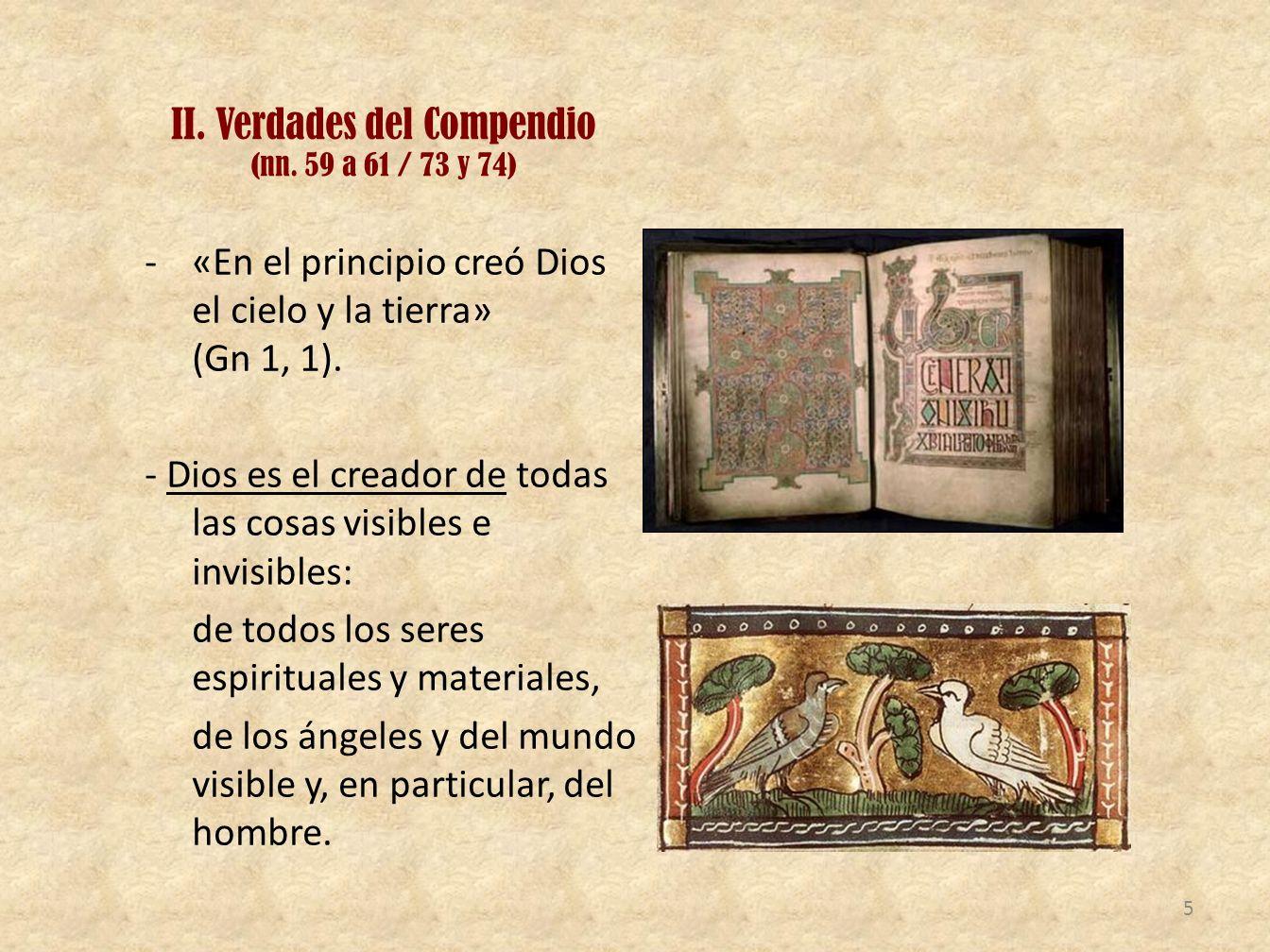 II. Verdades del Compendio (nn. 59 a 61 / 73 y 74)