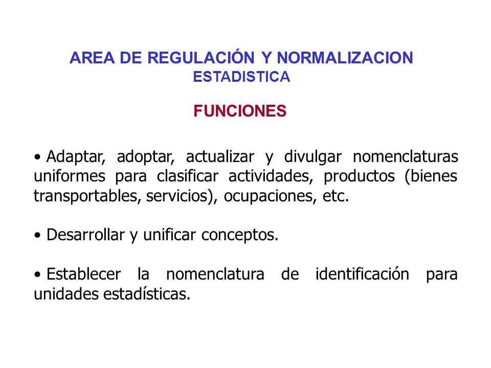 AREA DE REGULACIÓN Y NORMALIZACION ESTADISTICA