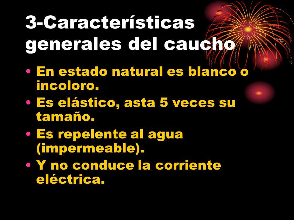 3-Características generales del caucho