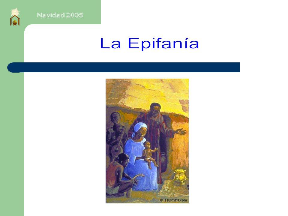 Navidad 2005 La Epifanía