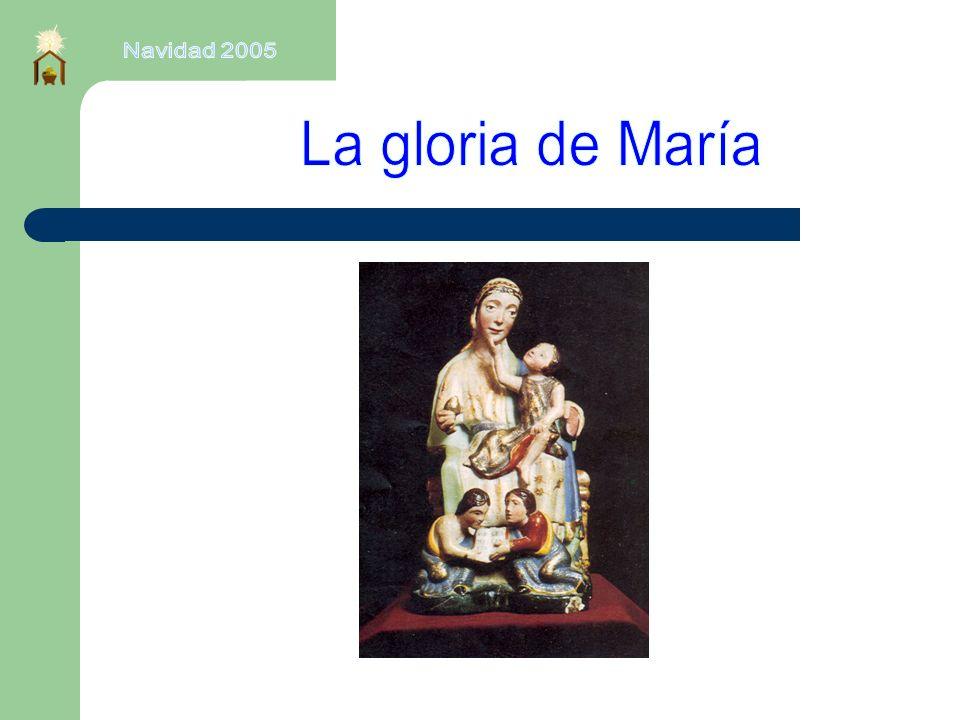 Navidad 2005 La gloria de María