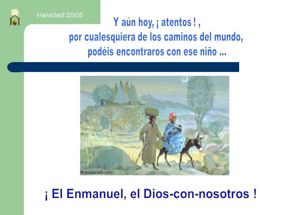 ¡ El Enmanuel, el Dios-con-nosotros !