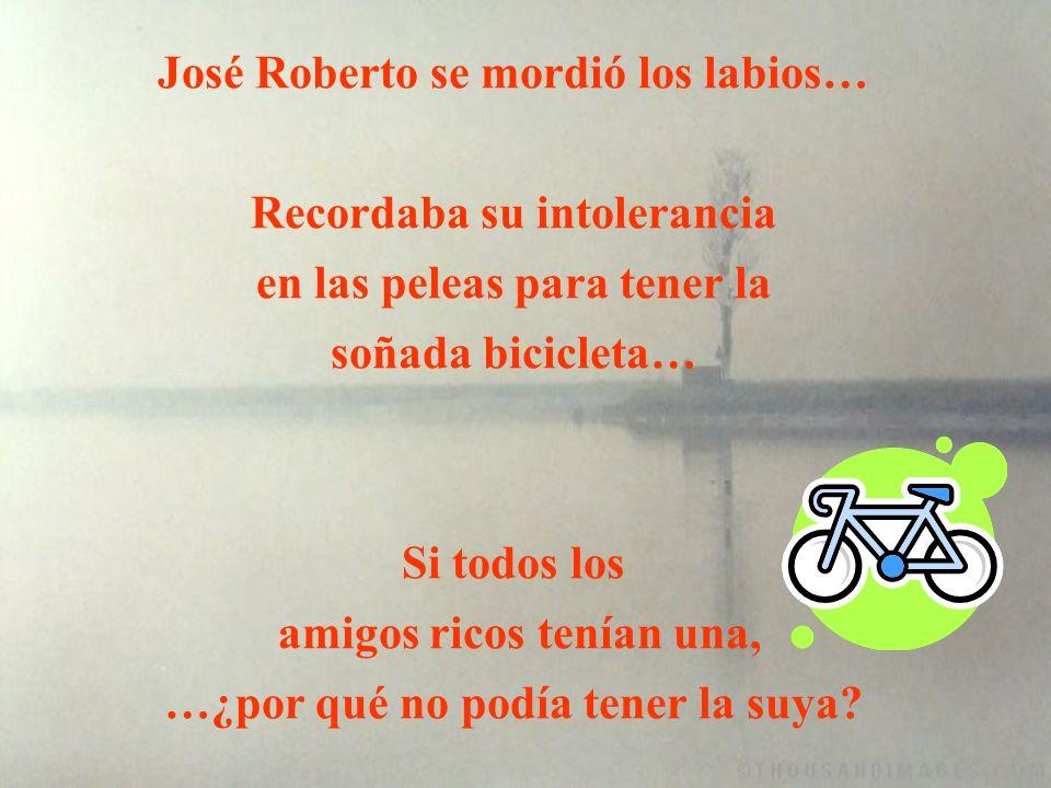 José Roberto se mordió los labios…