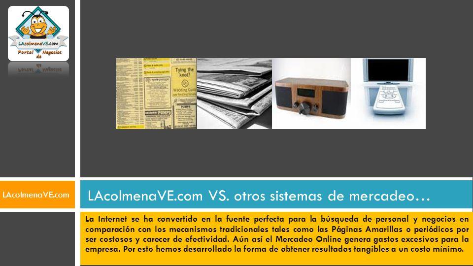LAcolmenaVE.com VS. otros sistemas de mercadeo…