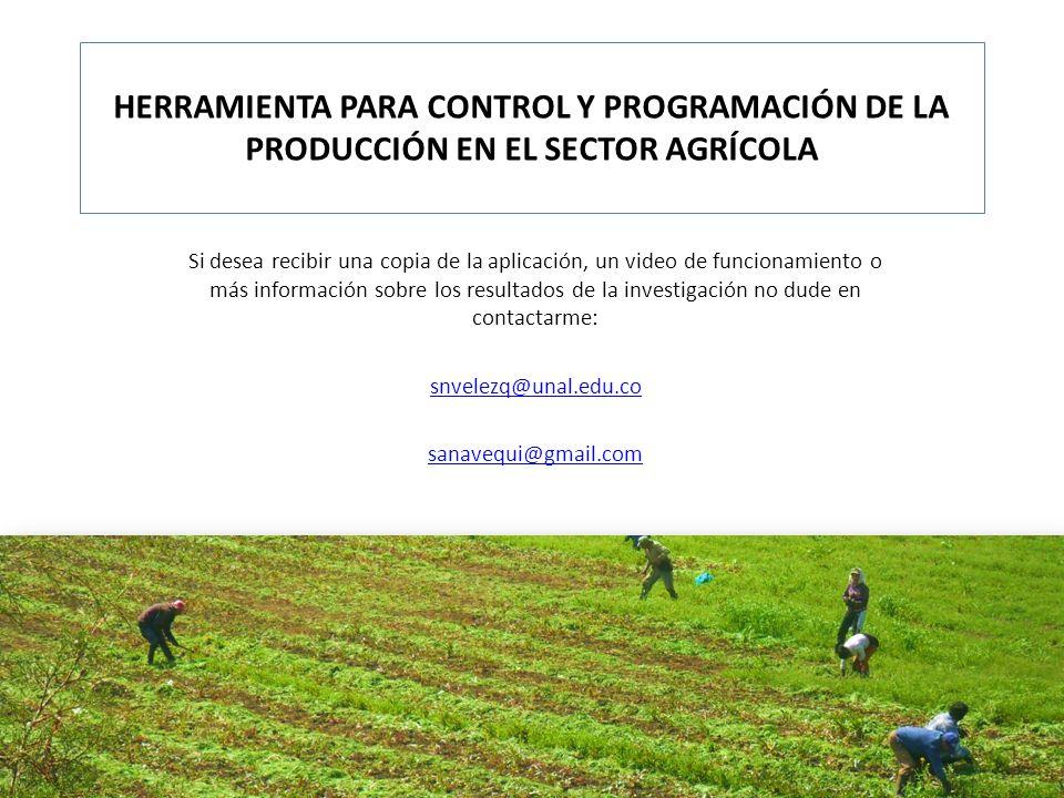 HERRAMIENTA PARA CONTROL Y PROGRAMACIÓN DE LA PRODUCCIÓN EN EL SECTOR AGRÍCOLA