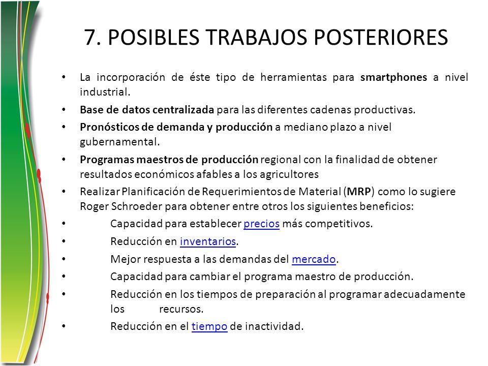 7. POSIBLES TRABAJOS POSTERIORES