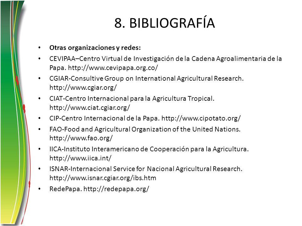 8. BIBLIOGRAFÍA Otras organizaciones y redes:
