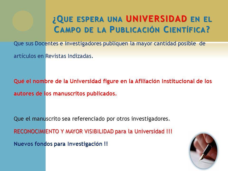 ¿Que espera una UNIVERSIDAD en el Campo de la Publicación Científica