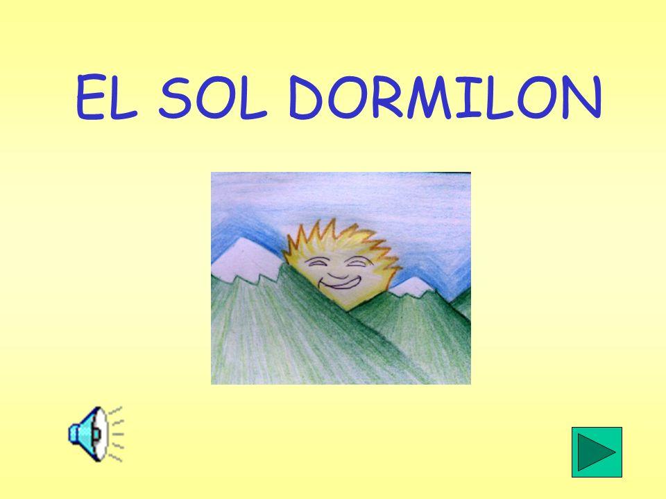 EL SOL DORMILON
