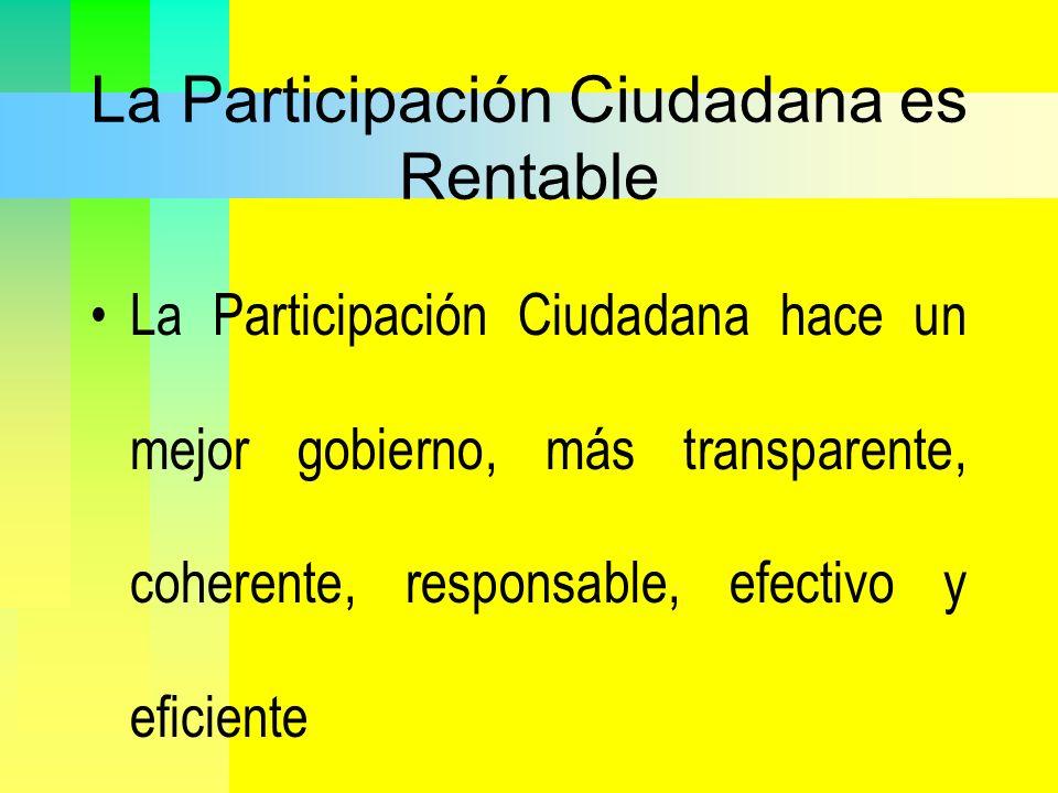 La Participación Ciudadana es Rentable