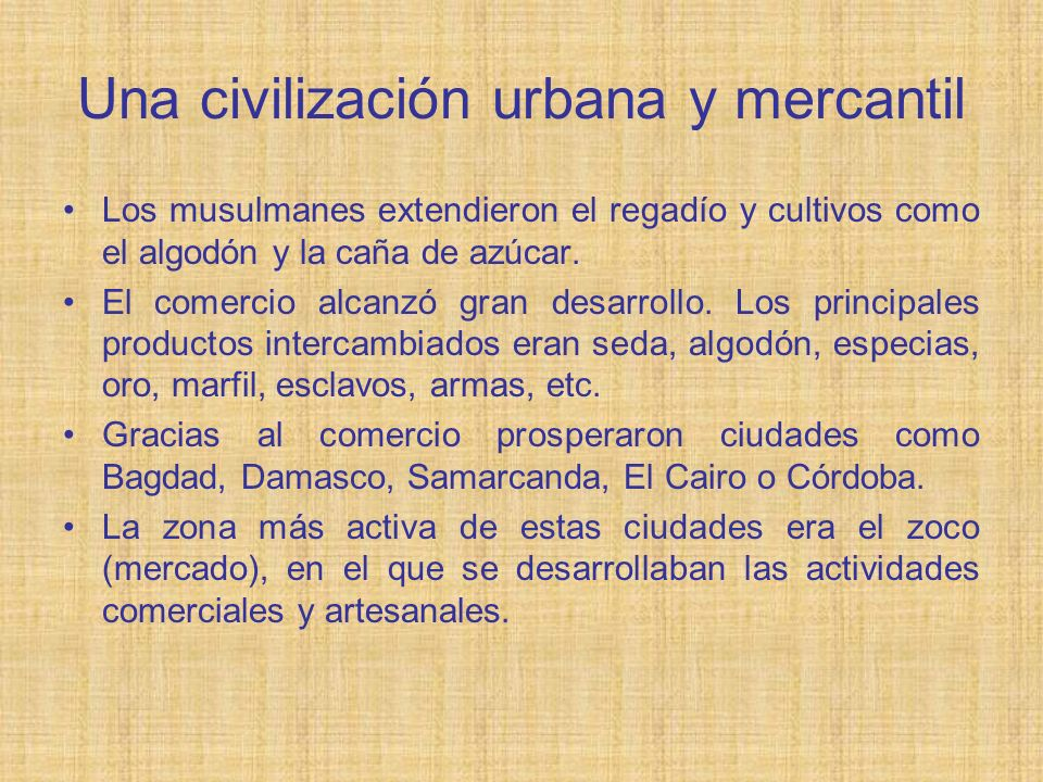 Una civilización urbana y mercantil