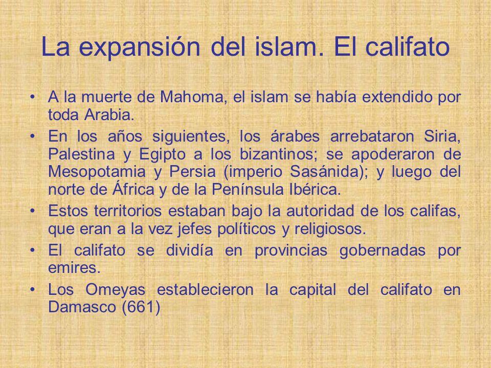 La expansión del islam. El califato