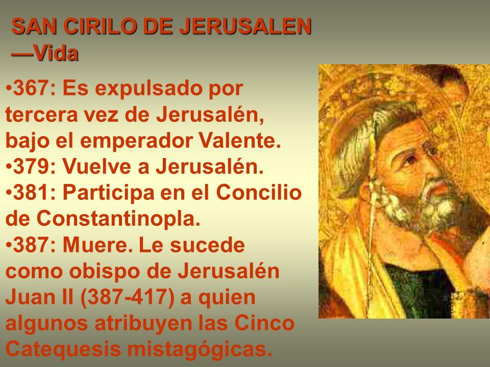 SAN CIRILO DE JERUSALEN —Vida