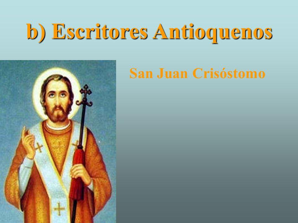 b) Escritores Antioquenos