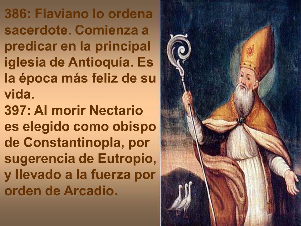 386: Flaviano lo ordena sacerdote