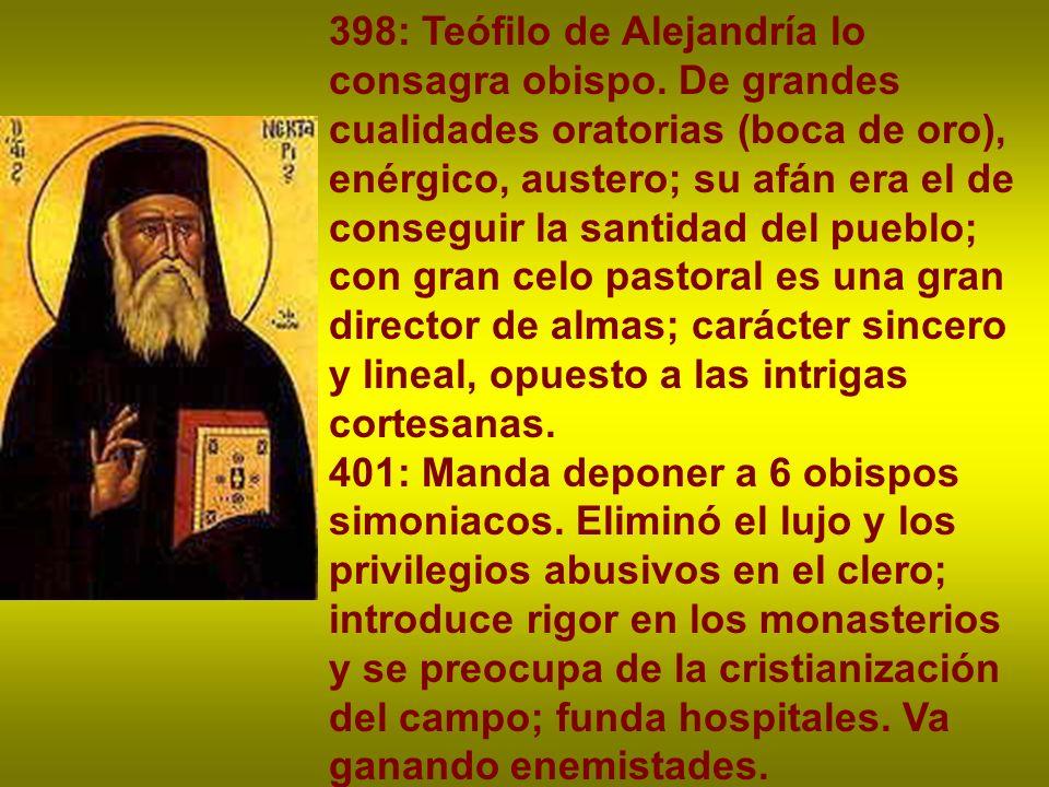 398: Teófilo de Alejandría lo consagra obispo