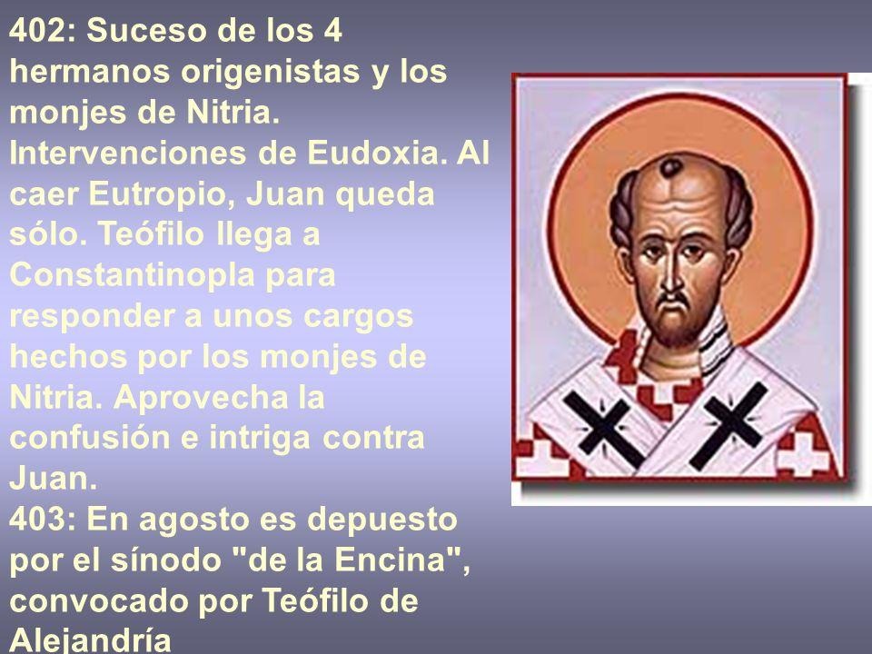 402: Suceso de los 4 hermanos origenistas y los monjes de Nitria