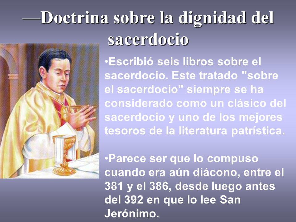 —Doctrina sobre la dignidad del sacerdocio
