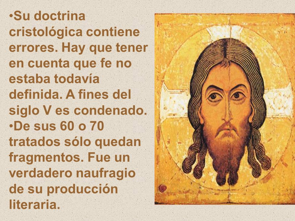 Su doctrina cristológica contiene errores