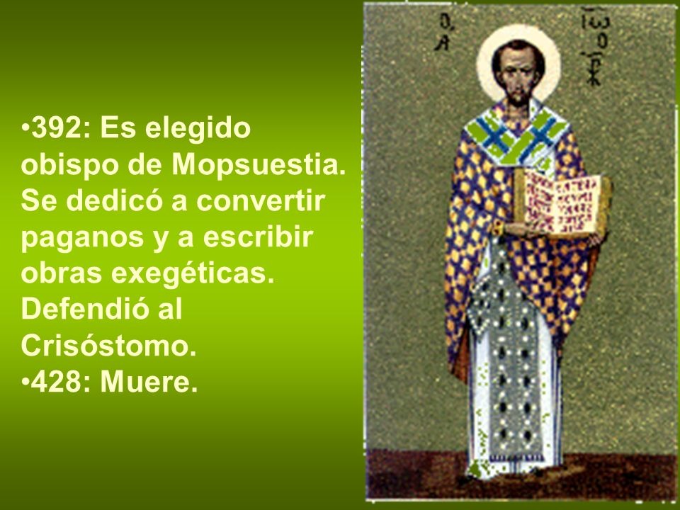 392: Es elegido obispo de Mopsuestia