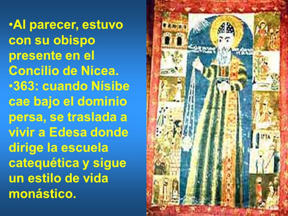 Al parecer, estuvo con su obispo presente en el Concilio de Nicea.