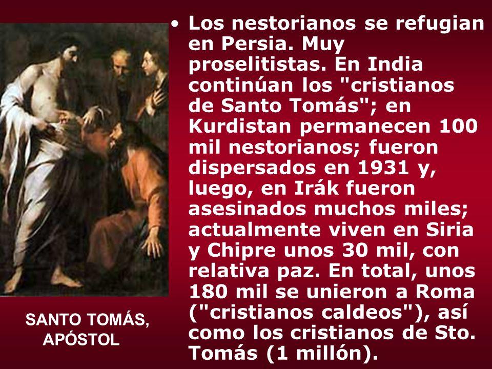 Los nestorianos se refugian en Persia. Muy proselitistas