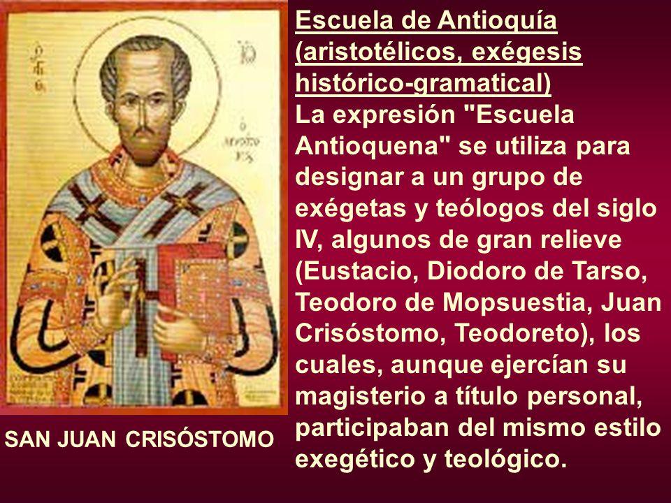 Escuela de Antioquía (aristotélicos, exégesis histórico-gramatical)