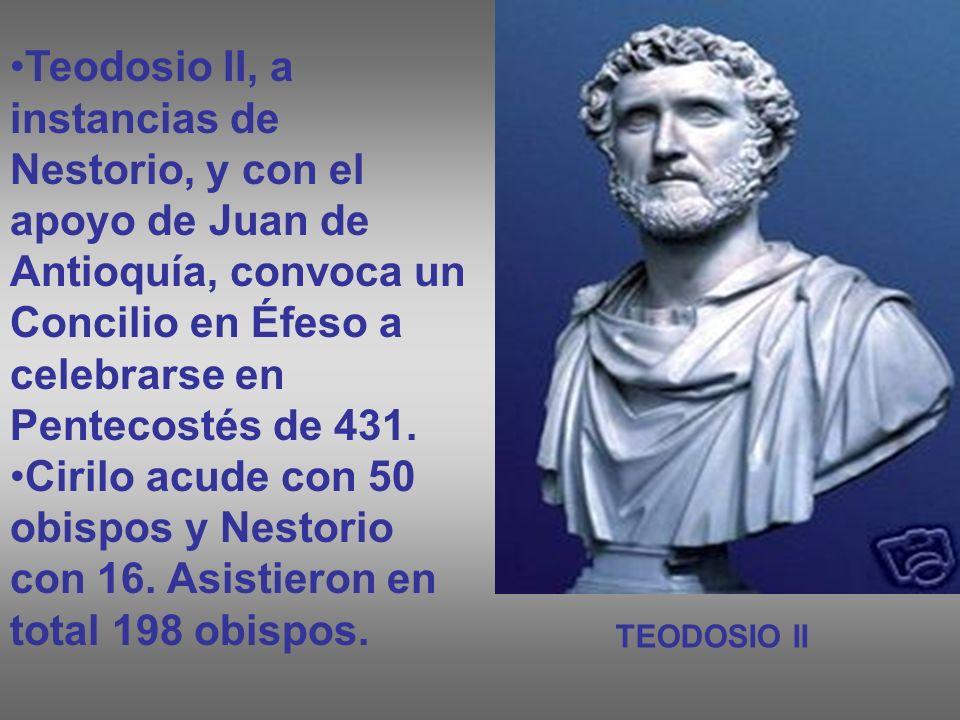 Teodosio II, a instancias de Nestorio, y con el apoyo de Juan de Antioquía, convoca un Concilio en Éfeso a celebrarse en Pentecostés de 431.