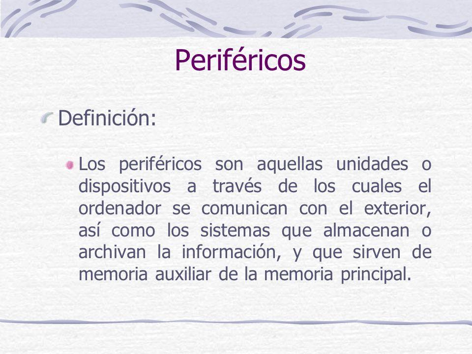 Periféricos Definición: