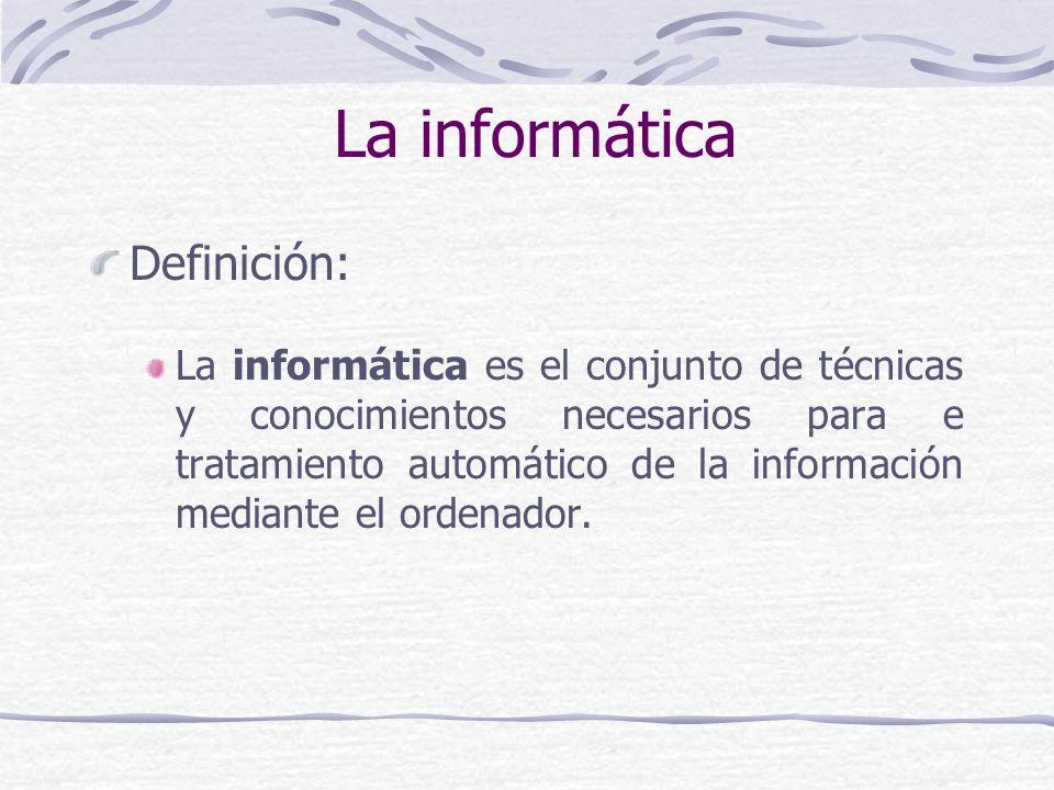La informática Definición: