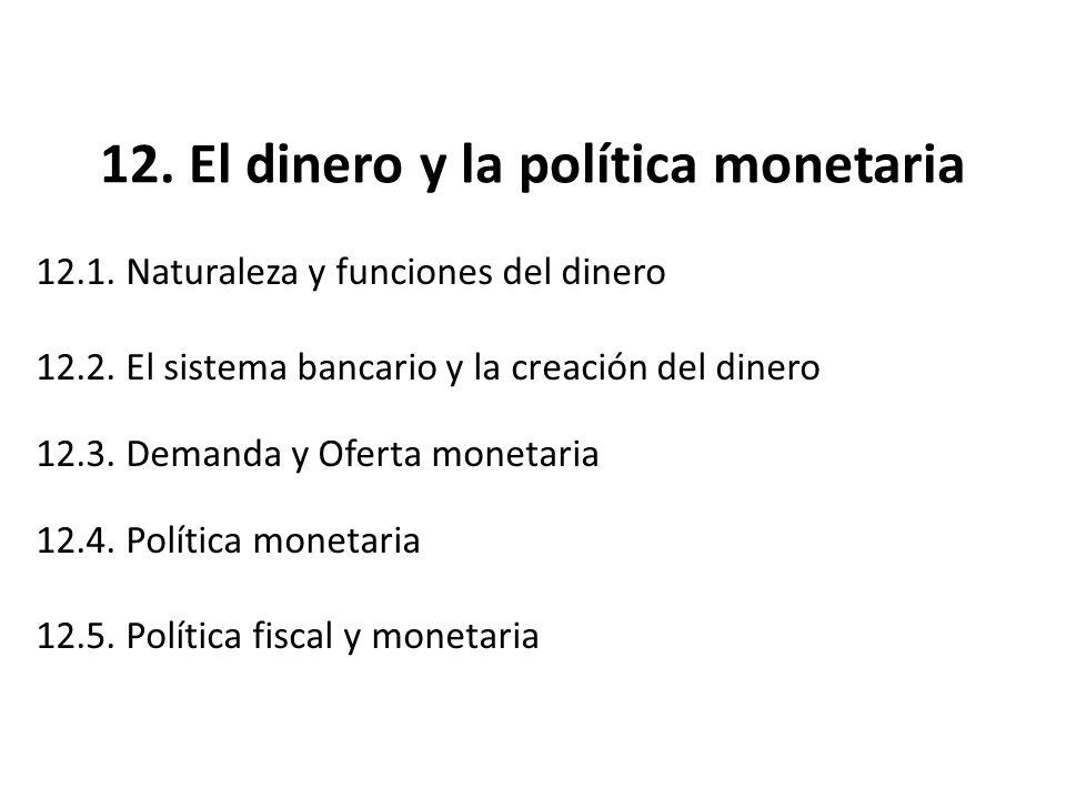 12. El dinero y la política monetaria