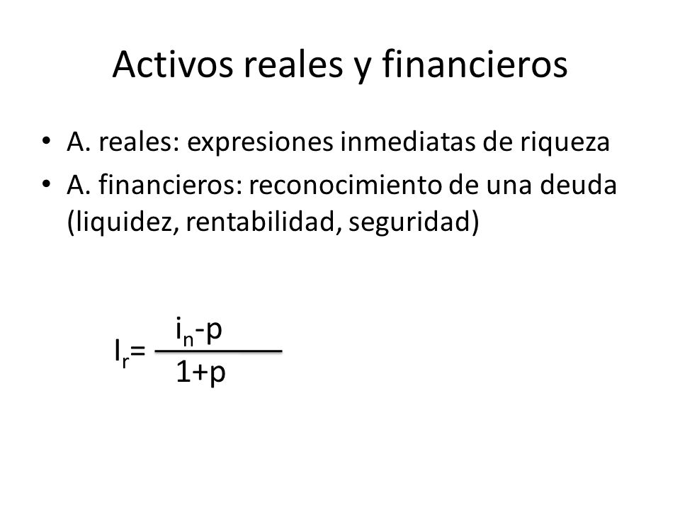 Activos reales y financieros