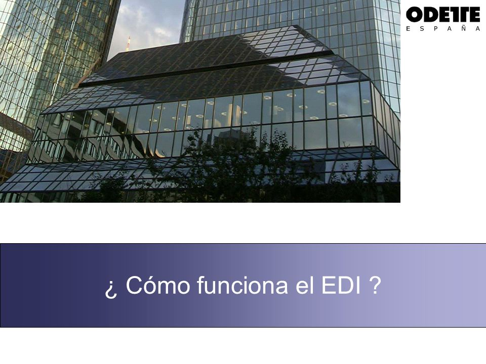 ¿ Cómo funciona el EDI