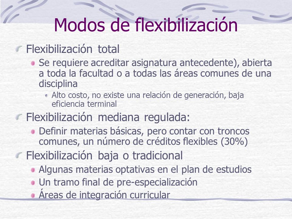 Modos de flexibilización
