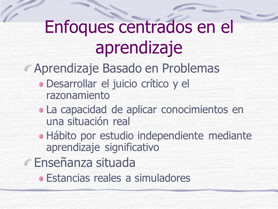 Enfoques centrados en el aprendizaje