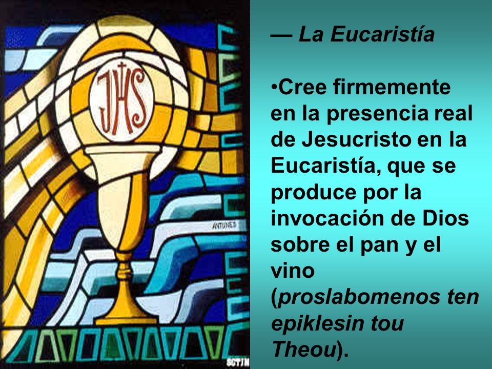 — La Eucaristía