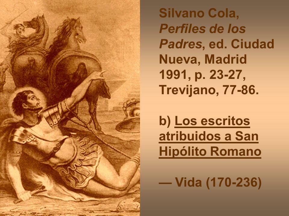 Silvano Cola, Perfiles de los Padres, ed. Ciudad Nueva, Madrid 1991, p