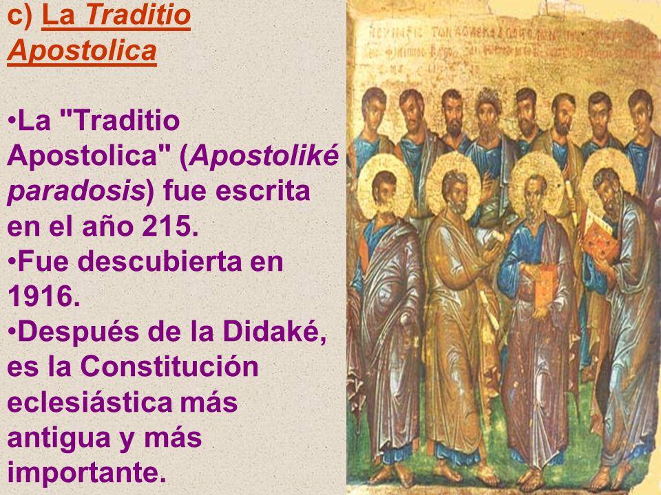 c) La Traditio Apostolica