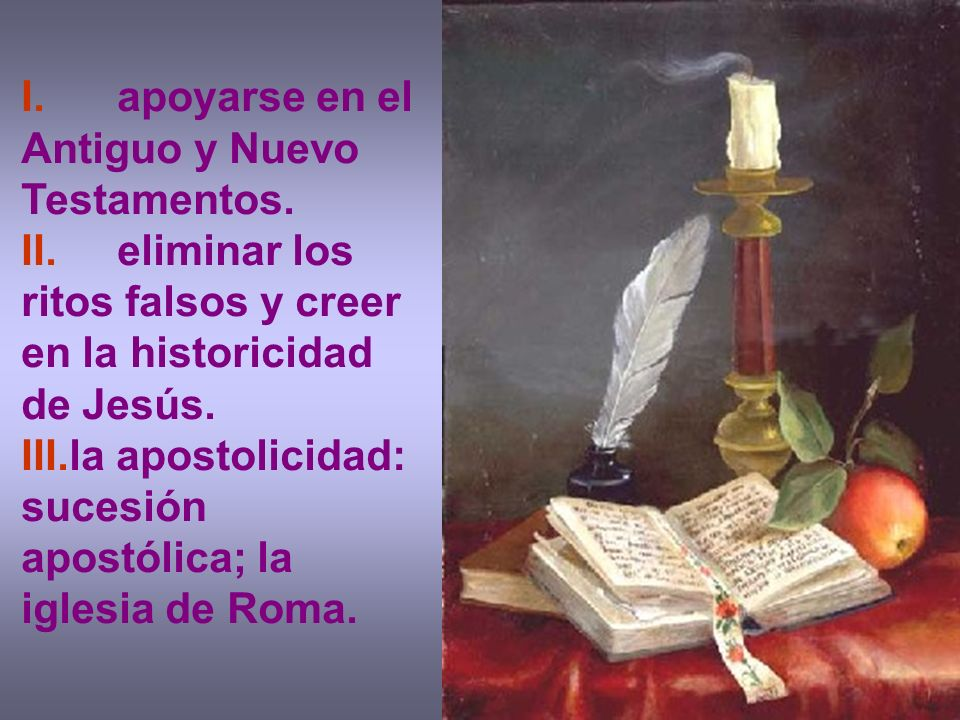 I. apoyarse en el Antiguo y Nuevo Testamentos.